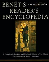 Benet's Reader's Encyclopedia: Fourth Edition