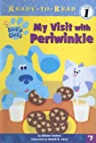 My Visit With Periwinkle (Ready-to-Read Level 1)