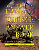 The Handy Science Answer Book (Handy Answer Books)