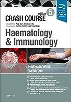 Crash Course Haematology and Immunology, 5e