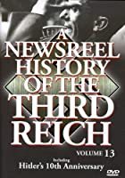 Newsreel History of the Third Reich 13 [DVD] [Import]