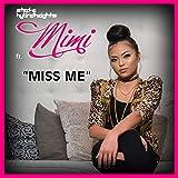 Miss Me (feat. Mimi)