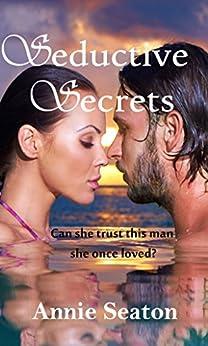 Seductive Secrets by [Seaton, Annie]