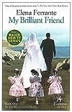 My Brilliant Friend: Neapolitan Novels, Book One 画像