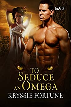 To Seduce an Omega (Scattered Siblings Book 4) by [Fortune, Kryssie]