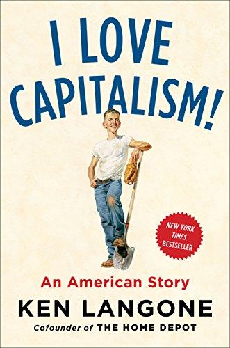 amazon i love capitalism an american story english edition