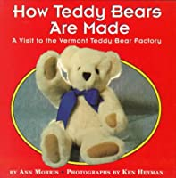 How Teddy Bears Are Made: A Visit to the Vermont Teddy Bear Factory