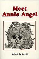 Meet Annie Angel