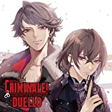 カレらと24時間生き抜くCD「クリミナーレ!DUELLO」Vol.3 ダンテ&ファンタズマ