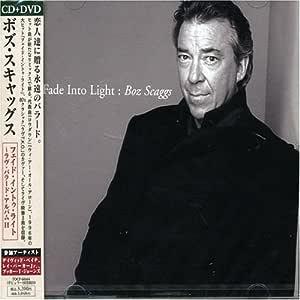 フェイド・イントゥ・ライト~ラヴ・バラード・アルバムII(CCCD)(DVD付)