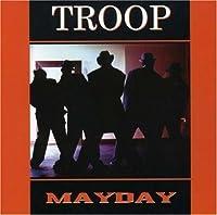 Mayday by Troop (2007-11-06)