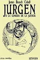 Jurgen o La comedia de la justicia