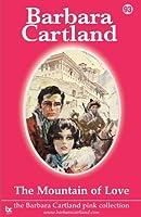 The Mountain of Love (Barbara Cartland Pink Collection)