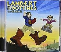 Lambert Dans Ses Bottines