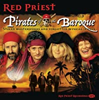 Red Priest - Pirates of the Baroque