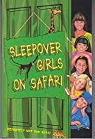 Sleepover Girls on Safari (The Sleepover Club)