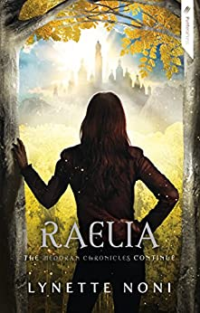 Raelia (Medoran Chronicles) by [Noni, Lynette]