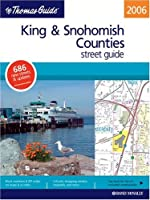 Thomas Guide 2006 King & Snohomish Counties, Washington: Street Guide (King, Snohomish Counties Street Guide and Directory)