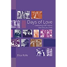 Days of Love: Celebrating LGBT History One Story at a Time (English Edition)