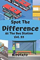 Spot the Difference At The Bus Station  Vol.33