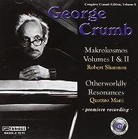 Complete Crumb Edition, Vol. 8; Makrokosmos Books I & II, Otherwordly Resonances (2004-09-28)