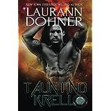 Taunting Krell (Cyborg Seduction) (Volume 7)