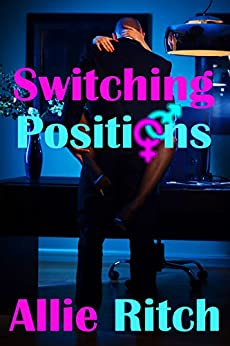 Switching Positions by [Ritch, Allie]