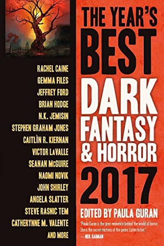 タイトル同様に保存The Year's Best Dark Fantasy & Horror, 2017 Edition (English Edition)