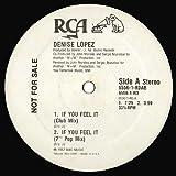 Denise Lopez / If You Feel It