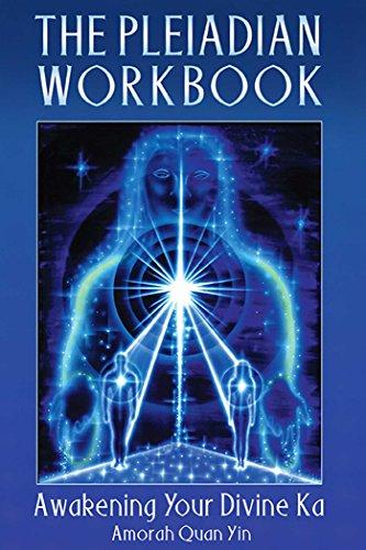 The Pleiadian Workbook: Awakening Your Divine Ka eBook: Amorah Quan Yin:  Amazon com au: Kindle Store