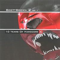 X: 10 Years of Hardcore