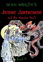 Jesse Jameson and the Vampire Vault (Jesse Jameson Shape Shifter S.)