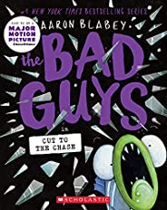 The Bad Guys in Cut to the Chase: 13