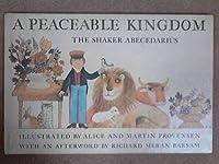 A Peaceable Kingdom: The Shaker Abecedarius