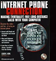 The Internet Phone Connection