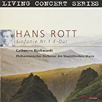 Rott: Symphony No. 1 by Philharmonisches Orchester des Staatstheaters Mainz (2013-10-29)
