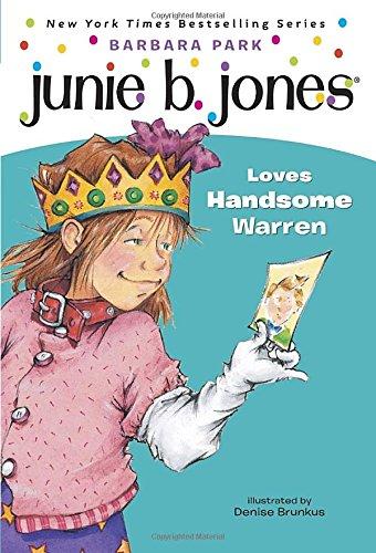 Junie B. Jones #7: Junie B. Jones Loves Handsome Warrenの詳細を見る
