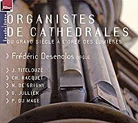 Desenclos: Organistes Des Cath