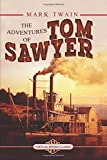 THE ADVENTURES OF TOM SAWYER: Illustrated edition