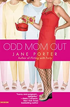 Odd Mom Out by [Porter, Jane]