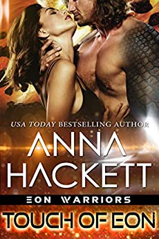 Touch of Eon (Eon Warriors Book 2) by [Hackett, Anna]