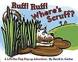 Ruff! Ruff! Where's Scruff?