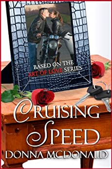 Cruising Speed: Based on the Art Of Love Series by [McDonald, Donna]