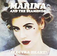 Electra Heart by Marina & The Diamonds (2012-07-10)