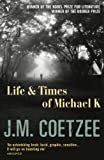 The Life and Times of Michael K by J. M. Coetzee(2005-03-28)