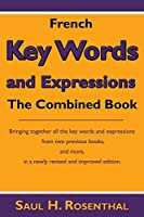 French Key Words and Expressions: The Combined Book