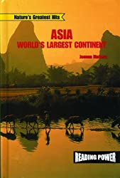 Asia: World's Largest Continent (Nature's Greatest Hits)