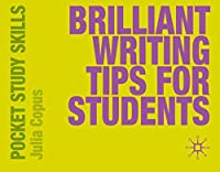 Brilliant Writing Tips for Students (Pocket Study Skills)