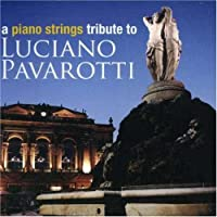 Piano Strings Tribute to Luciano Pavarotti