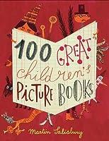 100 Great Children's Picturebooks by Martin Salisbury(2015-05-05)